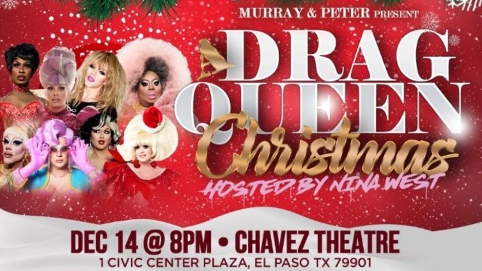 A Drag Queen Christmas.A Drag Queen Christmas Coming To El Paso In December Kfox